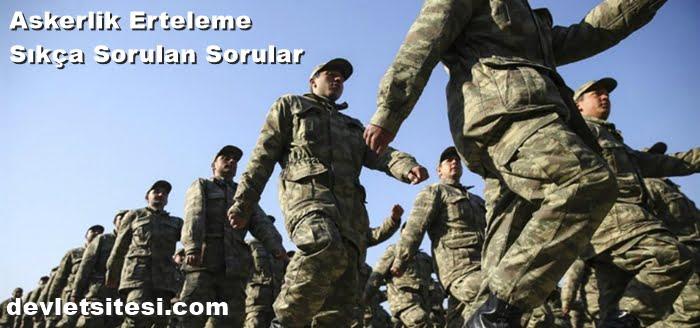 Askerlik Erteleme İşlemleri Nasıl Yapılır